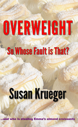 The novel 'Overweight - So Whose fault is That'