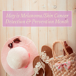 Brookhaven Retreat Relays Information About Melanoma/Skin Cancer Detection and Prevention Month to Clients and Staff Members in May 2016