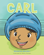 """Rozatio Spicoli's New Book """"Carl"""" is a Creatively Crafted and Vividly Illustrated Book About Children with Special Needs"""
