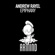 "Out Now: Andrew Rayel ""Epiphany"" (Armind)"