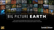Big Picture Earth Premiere