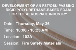PU-Based FST/OSU Foam SAMPE Session