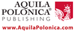 Aquila Polonica Publishing At BookExpo America & BookCon, Chicago, May 11–14, 2016