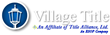 Title Alliance Announces Acquisition of Village Title Agency in Northern Ohio