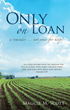 "New Xulon Book Takes A Unique Look At The Death Of A Loved One – All Earthly People Are Here ""Only On Loan"" From God"