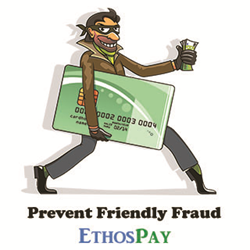 Ethospay friendly fraud protection