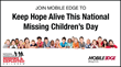 Join Mobile Edge to Keep Hope Alive This National Missing Children's Day