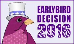 Early Bird Decision 2016