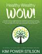 New Healthy Wealthy Wow! Program Selecting Wow! Life Ambassadors