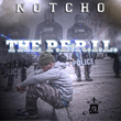 """Los Angeles Recording Artist Notcho Releases New Mixtape """"The Peril"""""""