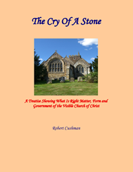 The Cry of a Stone by Mayflower Pilgrim Robert Cushman