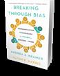 Bibliomotion Launches 'Breaking Through Bias' by Andrea Kramer & Alton Harris