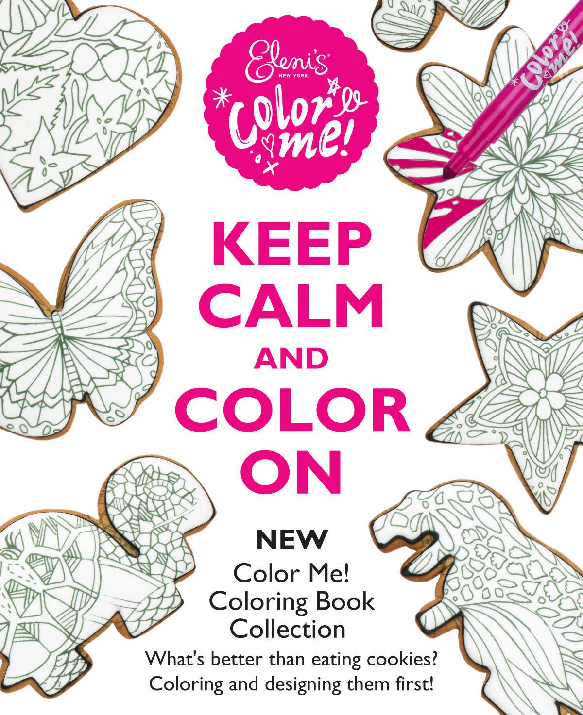 Keep Calm And Color On And Then Eat The Cookie Artwork From Elenis New York