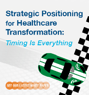 Timing is Everything! Our latest white paper provides key strategic considerations for providers as they transition from volume- based (fee for service) to value-based reimbursement.