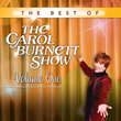 "Four Volumes of ""The Best of The Carol Burnett Show"" Are Released by Time Life on Digital For the First Time Ever, Exclusively on iTunes"