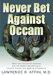 Never Bet Against Occam - Front Cover