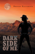 """Brenda Kesterson's New Book """"Dark Side of Me"""" is a Collection of Spine-Tingling Short Stories that are Sure to Thrill"""