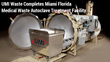 Miami Medical Waste Autoclave Facility Completes UMI Florida Biomedical Waste Management Solution