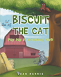 "Jean Harris's new book ""Biscuit the Cat: Play Day in a Country Yard"" is a creatively crafted and vividly illustrated journey into the imagination."