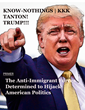 "Connect the Dots, Say the Authors of a Newly Re-Issued Report: ""From Know-Nothings to KKK to Tanton to Trump."""