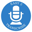 GMR Transcription Launches 'Easy2Transcribe' App