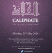 A Worldwide Islamic Caliphate in London for the 21st Century