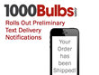 1000Bulbs.com Rolls Out Preliminary Text Delivery Notifications