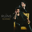 "Newcomers The Ruins Debut Single ""Deliverance""; An Anthem To Celebrate Real Freedom"
