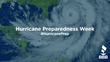 This Week is Hurricane Preparedness Week