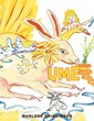 "Marlene Grindinger's new book ""UME"" is an inspirational and captivating story about finding one's inner self."