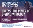 The Digital Pathology Association Announces Keynote & Plenary Presenters for Pathology Visions 2016