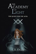 Author opens fantasy series with 'The Academy of Light'