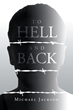 "Michael Jackson's new book ""To Hell and Back"" is a philosophical, emotional, in-depth work that delves into the meaning of life, addiction and the human mind."