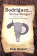Book Narrates Mexican-American Texas Ranger's Life