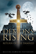 "Melvina Hawkins-Patterson's New Book ""Demons Rising Return of the Damned"" is a Compelling and Undeniably Riveting Tale"