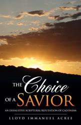 New Xulon Book Provides Life Testimony on Pitfalls of Calvinism