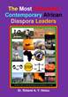 The Most Influential Contemporary African Diaspora Leaders Featured and Honored in a New Book