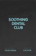 Soothing Dental San Francisco Local Dentist Starts a Reward Program