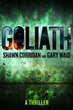 Oceanview Publishing Releases Goliath by Shawn Corridan and Gary Waid in Hardcover and Digital Format, Now Available For Pre-Order