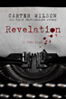 Oceanview Publishing Releases Revelation by Carter Wilson in Hardcover and Ebook
