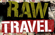 """Raw Travel TV"" is a ""Firm Go"" for Season 4 in 150+ Cities and 93% of U.S. Homes"