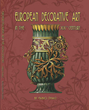 Boulevard Books announces the new publication of European Decorative Art of the 19th Century by Fabio Thaci