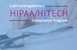 CallTrackingMetrics Announces HIPAA Compliance Program