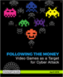 Panopticon Laboratories Warns Online Video Game Publishers of Imminent Threats from Cyber Attacks