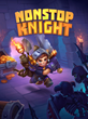 """Genre-Breaking Mobile Action RPG """"NONSTOP KNIGHT"""" from FlareGames Avaialble Now for iOS and Android Devices"""