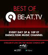 BE-AT.TV Partners with Music Choice to Carry the Most Coveted Streams from the World's Top DJs and Festivals