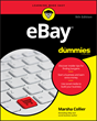 Anyone Can Succeed at e-Commerce and eBay For Dummies®, 9th Edition Is Here to Help