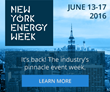 Excitement for New York Energy Week 2016 Builds With New Energy Industry CEOs and Other Private and Public Sector Leaders Added As Speakers