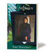 The Apology – A Political Thriller First Book by Eric Haggman – Out Now on Amazon
