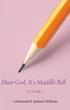 Dear God, It's Maddie Bell